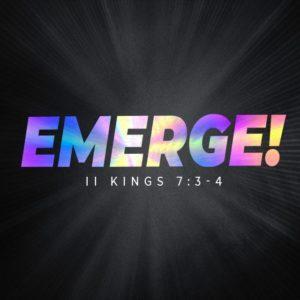 Emerge! – 8:30am (MP3)