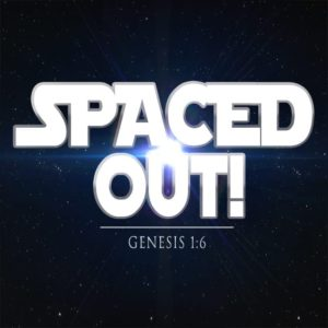 Spaced Out! – 8:30am (MP3)