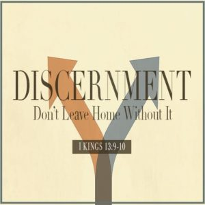 Discernment: Don't Leave Home Without It – 8:30am (MP3)