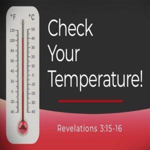 Check Your Temperature! 2 – 8:30am (MP3)