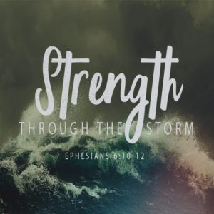 Strength Through the Storm – 8:30am (MP3)