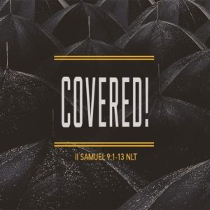 Covered! – 8:30am (MP3)