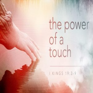 The Power of a Touch – 8:30am (MP3)