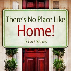 There's No Place Like Home (MP3 Series)