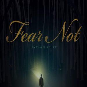 Fear Not! – 8:30am (MP3)