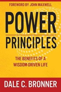 Power Principles: The Benefits of a Wisdom-Driven Life (Book)