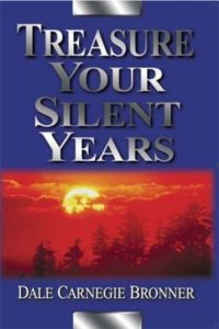 Treasure Your Silent Years (Book)