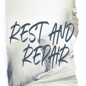 Rest and Repair – MP3