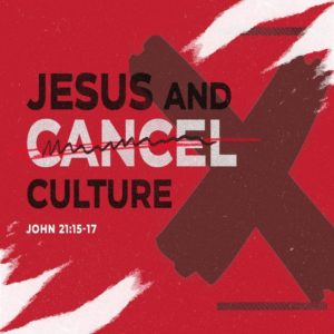 Jesus and Cancel Culture – MP3