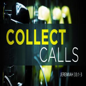 Collect Calls – 11:00am – MP3