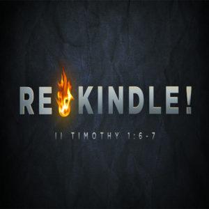 Rekindle! – 11:00am – MP3